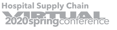2020 Virtual Spring Hospital Supply Chain Conference