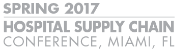 2017 Spring Hospital Supply Chain Conference